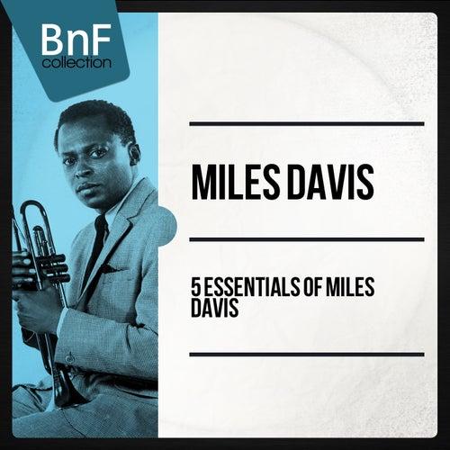 5 Essentials of Miles Davis (Mono Version) von Various Artists