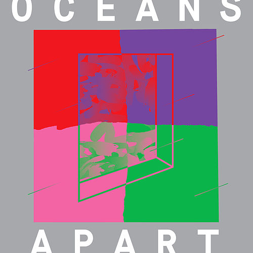 Cut Copy Presents: Oceans Apart de Various Artists