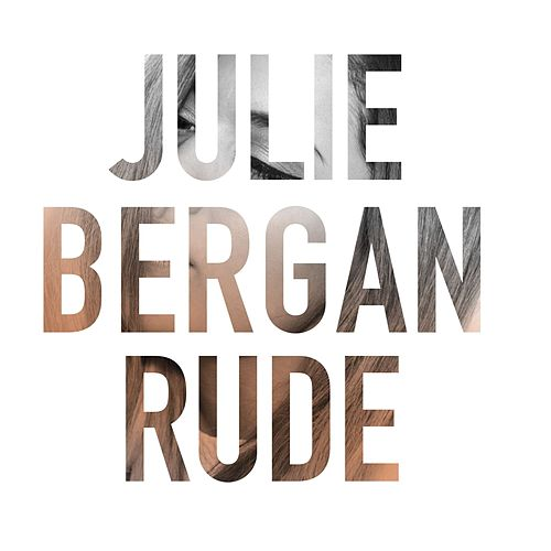 Rude by Julie Bergan