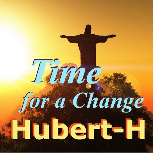 Time for a Change von Hubert H