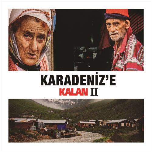 Karadeniz'e Kalan 2 von Various Artists