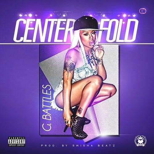 Centerfold - Single by G. Battles