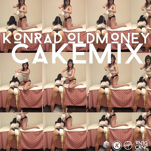 Cakemix - Single von Konrad Oldmoney