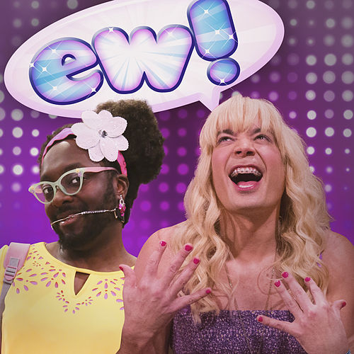 Ew! by Jimmy Fallon