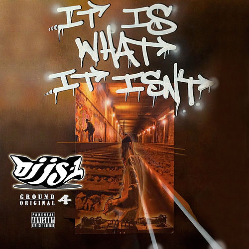 It Is What It Isn't von DJ JS-1
