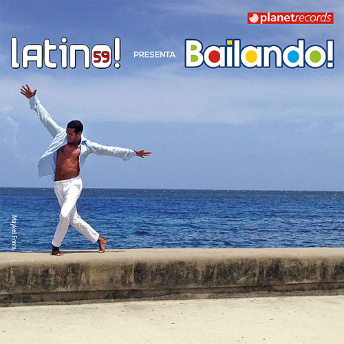 Latino 59 presenta: Bailando (Salsa Bachata Merengue Urbano Reggaeton Dembow Fitness) by Various Artists