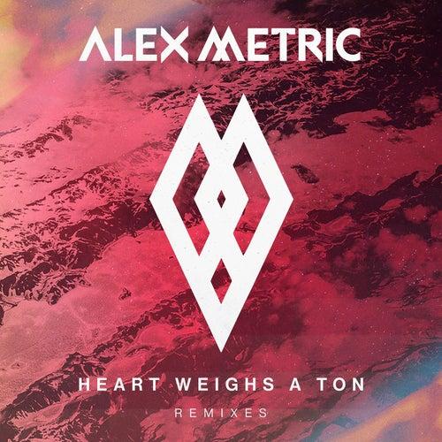Heart Weighs A Ton Remixes de Alex Metric