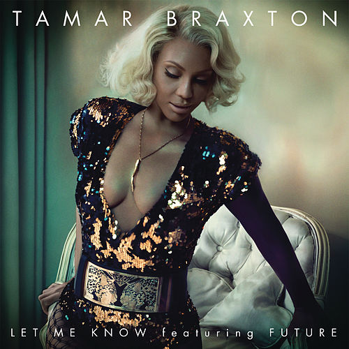 Let Me Know de Tamar Braxton