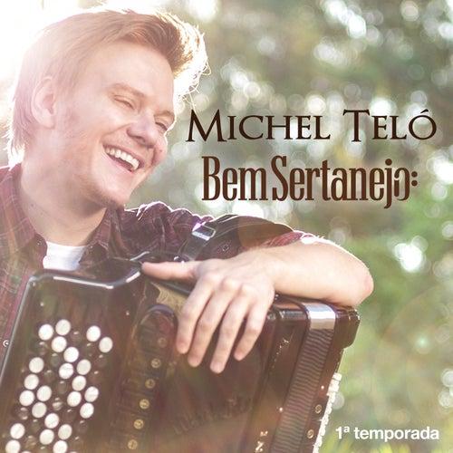 Bem Sertanejo - (1ª Temporada) - EP de Michel Teló