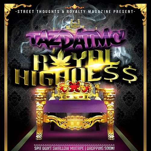 Royal Highness - Single von TazDatMC