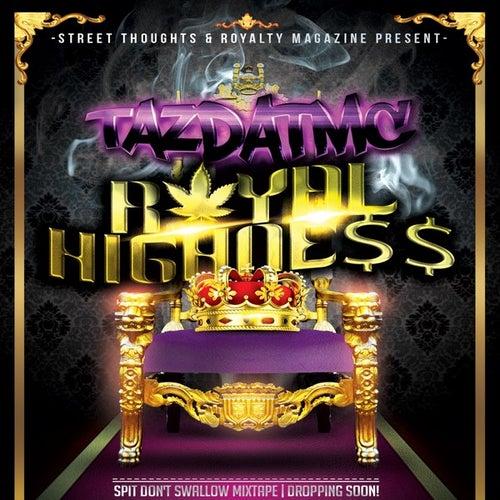 Royal Highness - Single von TazDatMC