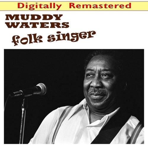 Folk Singer (Digitally Remastered) van Alan Lomax