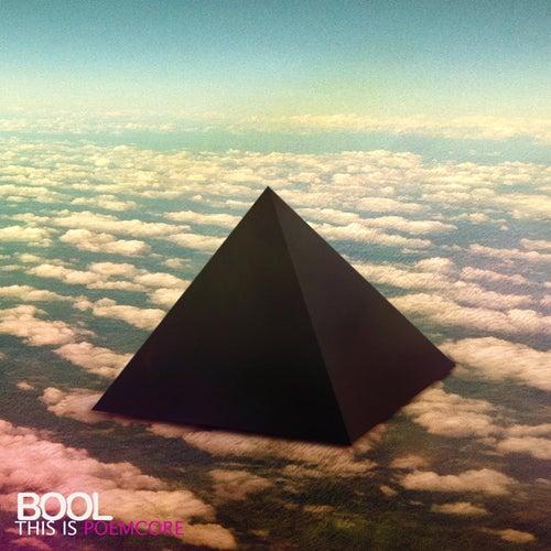 This Is Poemcore von Bool
