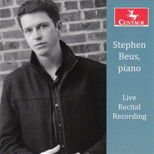 Stephen Beus Live Recital Recording by Stephen Beus