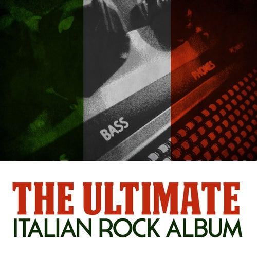 The Ultimate Italian Rock Album de Various Artists
