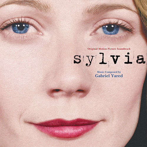 Sylvia (Original Motion Picture Soundtrack) von Gabriel Yared