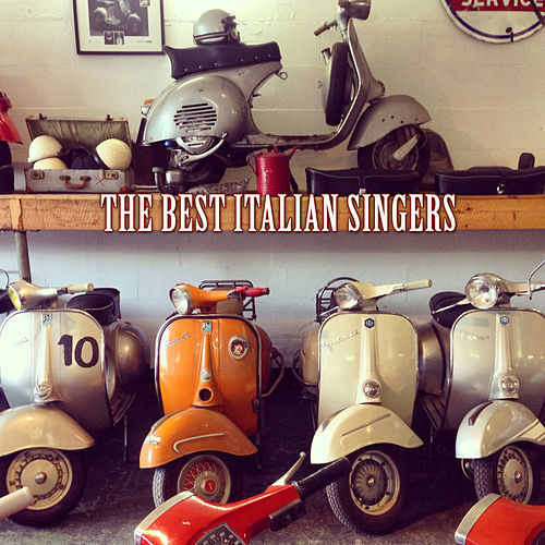 The Best Italian Singers de Various Artists