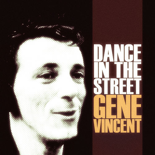 Dance in the Street de Gene Vincent