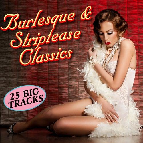 Burlesque & Striptease Classics de Various Artists