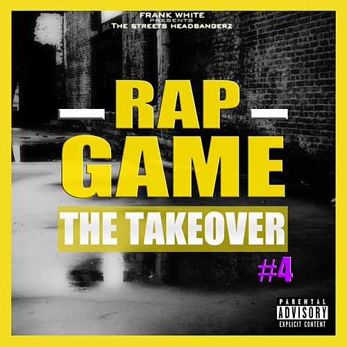 Rap Game, Vol. 4 (The TakeOver) de Various Artists