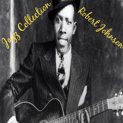 Jazz Collection: Robert Johnson de Robert Johnson