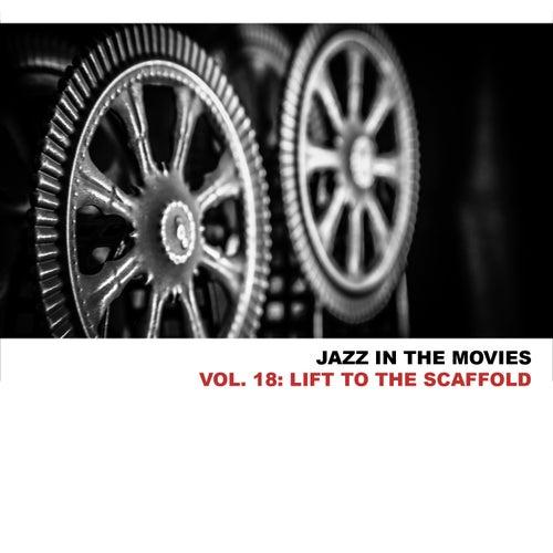 Jazz In The Movies, Vol. 18: Lift To The Scaffold von Miles Davis