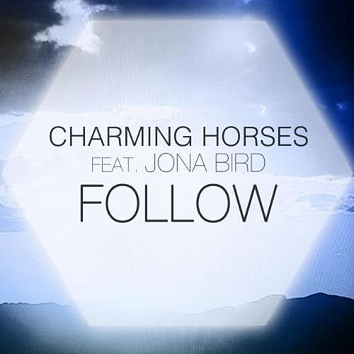 Follow by Charming Horses