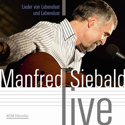 Manfred Siebald - Live by Manfred Siebald
