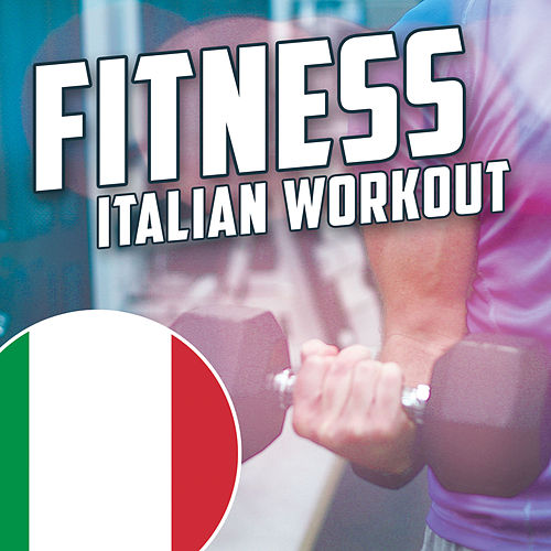 Fitness: Italian Workout de Various Artists