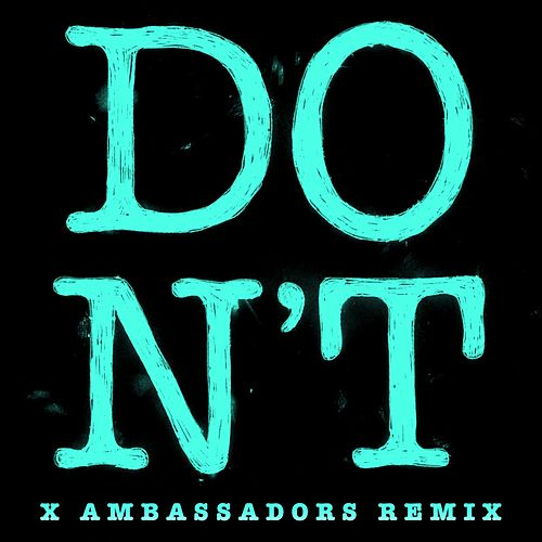 Don't (Xambassadors Remix) by Ed Sheeran