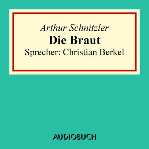 Die Braut von Arthur Schnitzler
