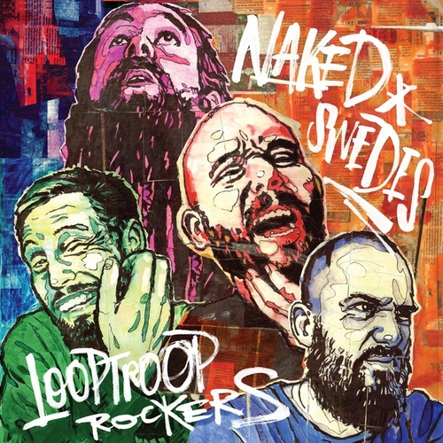 Naked Swedes von Looptroop Rockers