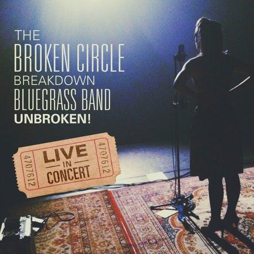 Unbroken! de The Broken Circle Breakdown Bluegrass Band