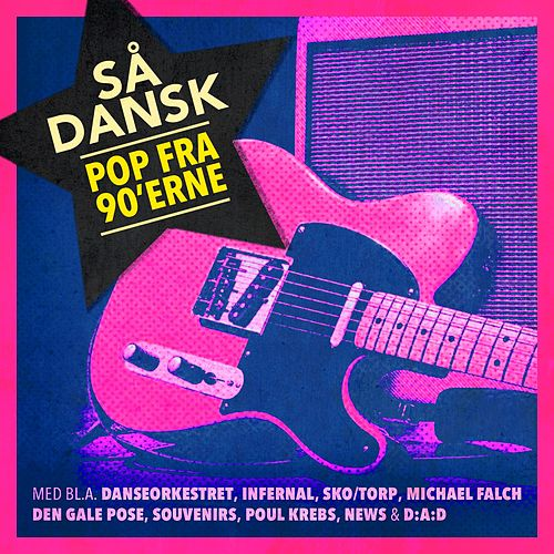Så' Dansk - Pop Fra 90'erne by Various Artists