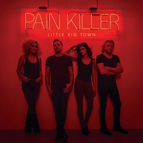 Pain Killer de Little Big Town