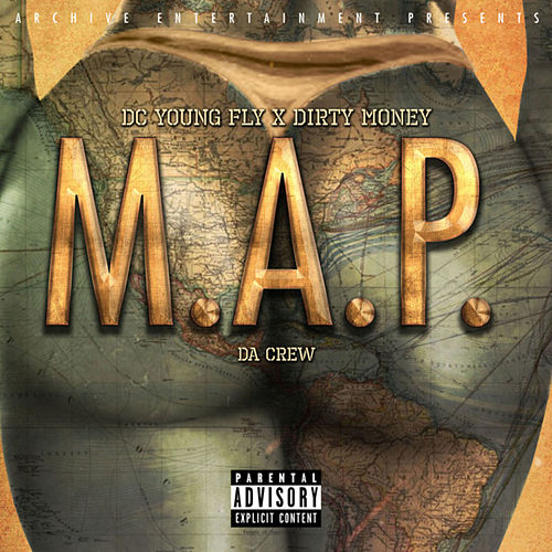 M.A.P. (feat. Money Bag) - Single von DC Young Fly