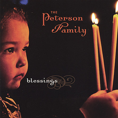 Blessings by The Peterson Family