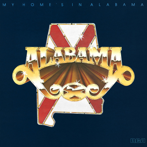 My Home's In Alabama by Alabama