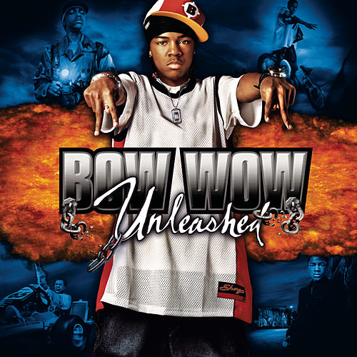 Unleashed von Bow Wow