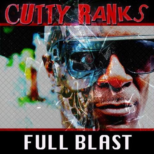 Full Blast by Cutty Ranks