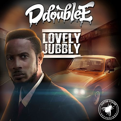 Lovely Jubbly di D Double E