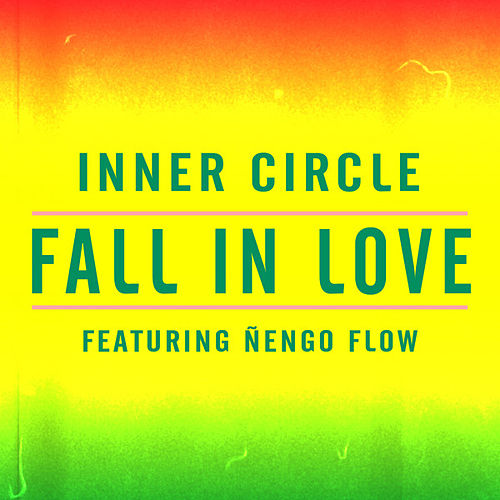 Fall In Love von Inner Circle