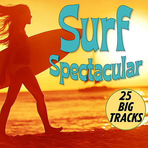Surf Spectacular by Various Artists