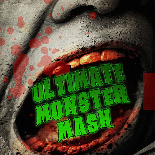 Ultimate Monster Mash by Various Artists