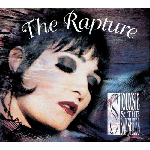 The Rapture de Siouxsie and the Banshees