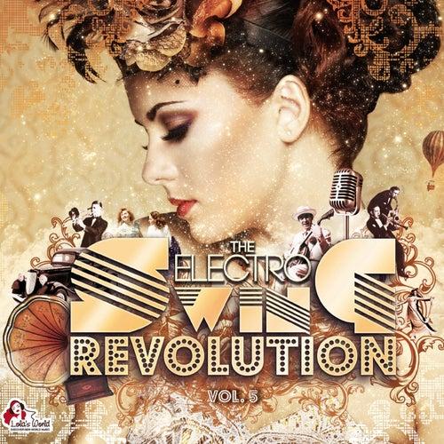 The Electro Swing Revolution, Vol. 5 von Various Artists