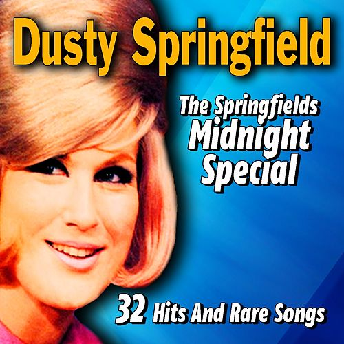 The Springfields Midnight Special (32 Hits and Rare Songs) de Springfields