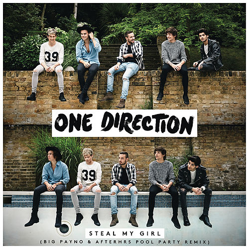 Steal My Girl (Big Payno & Afterhrs Pool Party Remix) de One Direction