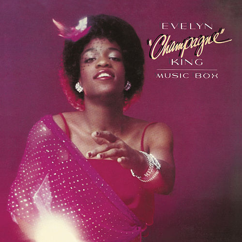 Music Box (Bonus Track Version) de Evelyn Champagne King
