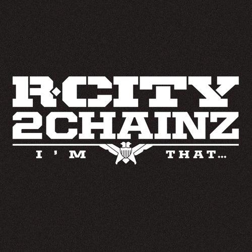 I'm That... de R. City